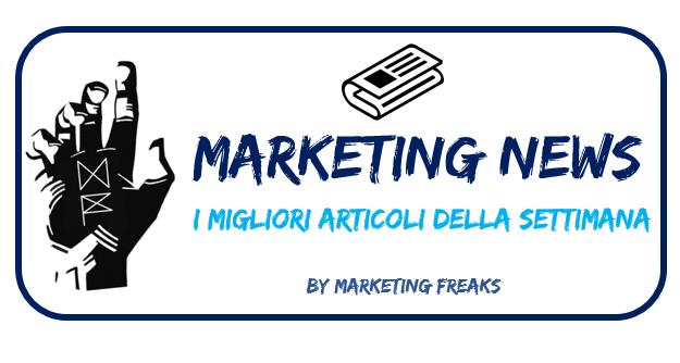 Marketing News: i Migliori Articoli della Settimana #5